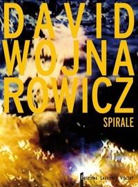 David Wojnarowicz - Spirale.