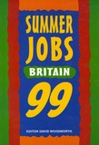 David Woodworth - Summer Jobs Britain 99 - Incorporating Vacation Traineeships.