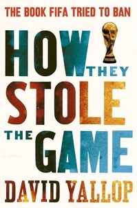David Yallop - How They Stole the Game.