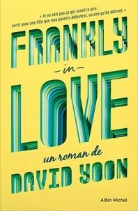David Yoon - Frankly in love.