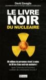 David Zavaglia - Le livre noir du nucléaire.