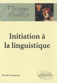 David Zemmour - Initiation à la linguistique.
