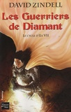 David Zindell - Le Cycle d'Ea Tome 7 : Les Guerriers de Diamant.