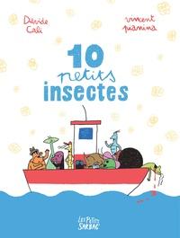 Davide Cali et Vincent Pianina - 10 petits insectes.