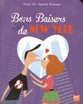 Davide Cali et Raphaëlle Barbanègre - Baisers ratés de New York.
