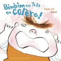 Davide Cali et  Kotimi - Bimbim est très en colère !.
