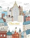 Davide Cali et Sébastien Mourrain - Chez moi.