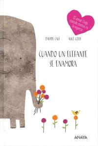 Davide Cali et Alice Lotti - Cuando un elefante se enamora.