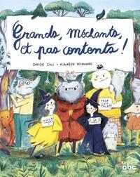 Davide Cali et Maurèen Poignonec - Grands, méchants et pas contents !.