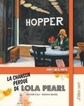 Davide Cali et Ronan Badel - La chanson perdue de Lola Pearl.