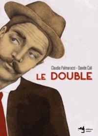 Davide Cali et Claudia Palmarucci - Le Double.