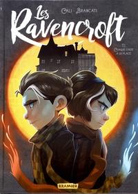 Davide Cali et Valentina Brancati - Les Ravencroft Tome 1 : Chaque chose à sa place.