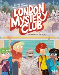 Davide Cali et Annalisa Ferrari - London Mystery Club  : A Mummy on the Tube.