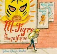 Davide Cali et Miguel Tanco - M. Tigre le magnifique.