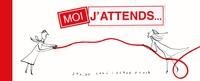 Davide Cali et Serge Bloch - Moi, j'attends ....