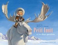 Davide Cali et Maurizio A.C. Quarello - Petit Inuit et les deux questions.