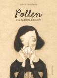 Davide Cali et Monica Barengo - Pollen - Une histoire d'amour.