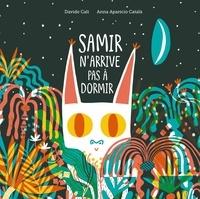Davide Cali et Anna Aparicio Català - Samir n'arrive pas à dormir.