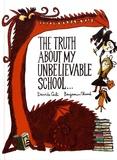 Davide Cali et Benjamin Chaud - The truth about my unbelievable school....