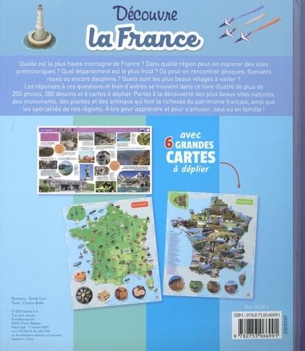 Découvre la France. Avec 6 grandes cartes à déplier