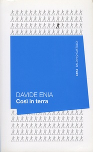 Davide Enia - Cosi in terra.
