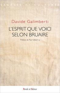 Davide Galimberti - L'esprit, que voici - Claude Bruaire, de l'apologétique à l'ontodologie.