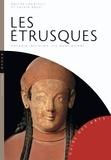 Davide Locatelli et Fulvia Rossi - Les Etrusques.