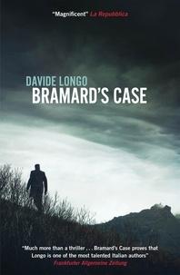 Davide Longo et Silvester Mazzarella - Bramard's Case.
