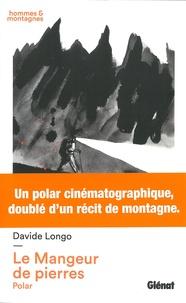 Davide Longo - Le mangeur de pierres.