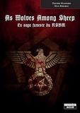 Davide Maspero et Max Ribaric - As Wolves Among Sheeps - La saga funeste du NSBM.
