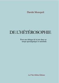 Davide Monopoli - De l'hétérosophie.