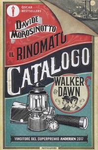Davide Morosinotto - Il rinomato catalogo Walker & Dawn.
