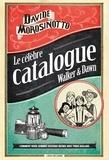 Davide Morosinotto - Le célèbre catalogue Walker & Dawn.