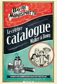 Davide Morosinotto - Le célèbre catalogue Walker & Dawn.