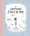 Davina Bell - Le capitaine étoile-de-mer.