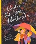 Davina Bell et Allison Colpoys - Under the Love Umbrella.