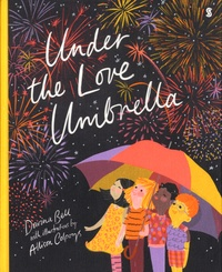 Davina Bell et Allison Colpoys - Under the Love Umbrella.
