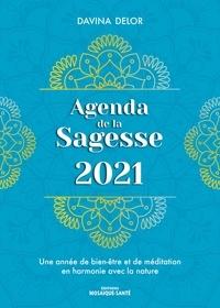 Davina Delor - Agenda de la sagesse - Une année de bien-être et de méditation en harmonie avec la nature.