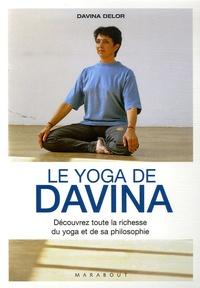 Davina Delor - Le yoga de Davina.
