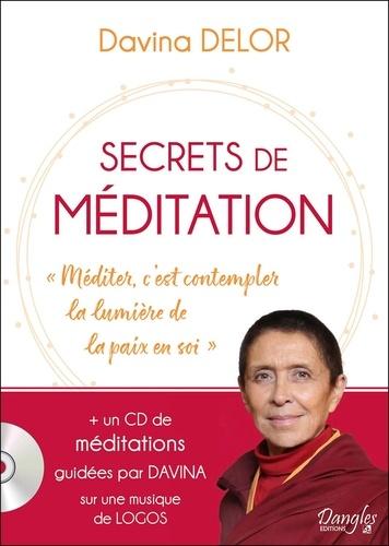 """Secrets de méditation. """"Méditer, c'est contempler la lumière de la paix en soi""""  avec 1 CD audio"""