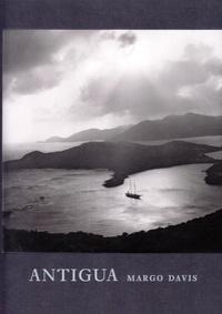 DAVIS MARGO - Margo Davis : Antigua.