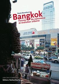 Davisi Boontharm - Bangkok - Formes du commerce et évolution urbaine.