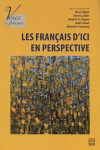 Davy Bigot et Denis Liakin - Les français d'ici en perspective.