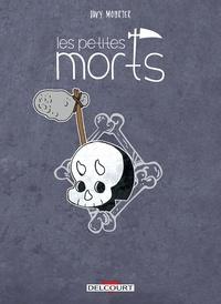 Davy Mourier - Les petites morts - Retour vers le fémur.