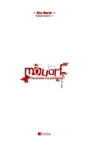 Davy Mourier - Tryptique bipolaire Tome 1 : Mouarf : Journal intime d'un geek dépressif !.