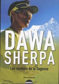 Dawa Sherpa - Les sentiers de la sagesse.