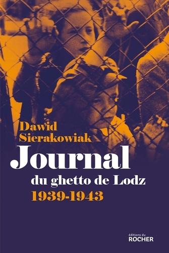 Journal du ghetto de Lodz. 1939-1943