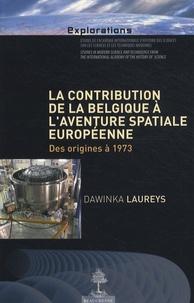 La contribution de la Belgique à laventure spatiale européenne - Des origines à 1973.pdf