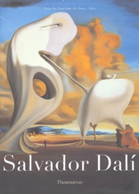 Dawn Ades et  Collectif - Salvador Dali.