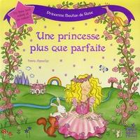 Dawn Apperley - Une princesse plus que parfaite.